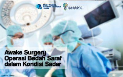 Keberhasilan Operasi Tumor Otak dalam Kondisi Sadar