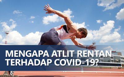 Mengapa Atlet Rentan Terinfeksi Covid19?