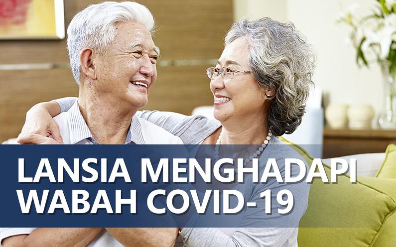 Panduan Covid-19 Untuk Lansia