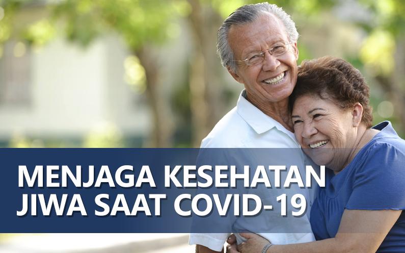 Menjaga Kesehatan Jiwa saat COVID-19