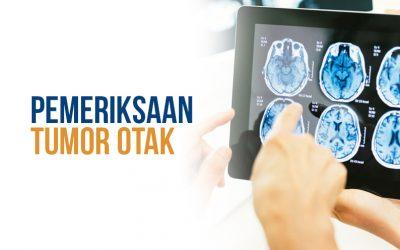 Pemeriksaan Tumor Otak
